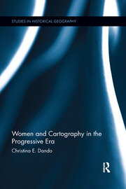Women and Cartography in the Progressive Era - 1st Edition book cover