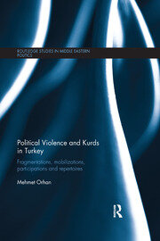 Political Violence and Kurds in Turkey - 1st Edition book cover