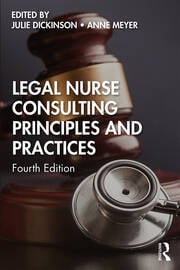 Legal Nurse Consulting Principles and Practices -  4th Edition book cover