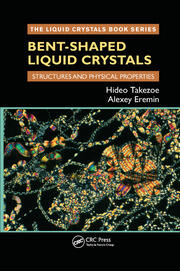Bent-Shaped Liquid Crystals - 1st Edition book cover