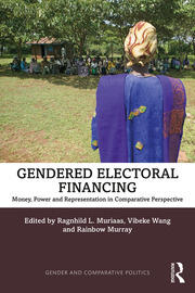 Gendered Electoral Financing: Money, Power and Representation in Comparative Perspective