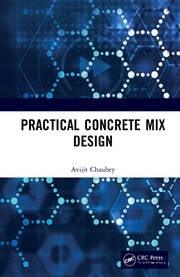 Practical Concrete Mix Design -  1st Edition book cover
