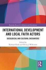 International Development and Local Faith Actors -  1st Edition book cover
