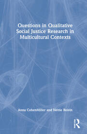 Questions in Qualitative Social Justice Research in Multicultural Contexts - 1st Edition book cover