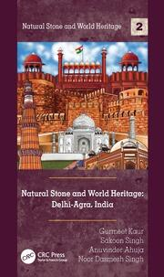 Natural Stone and World Heritage: Delhi-Agra, India