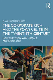 The Corporate Rich and the Power Elite in the Twentieth Century - 1st Edition book cover