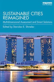 Sustainable Cities Reimagined : Multidimensional Assessment and Smart Solutions - 1st Edition book cover