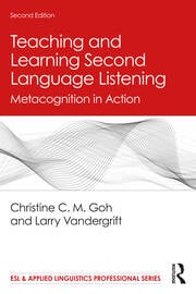 Teaching and Learning Second Language Listening - 2nd Edition book cover