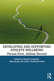 Developing and Supporting Athlete Wellbeing - 1st Edition book cover