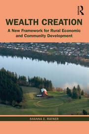 Wealth Creation : A New Framework for Rural Economic and Community Development - 1st Edition book cover