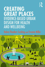 Creating Great Places - 1st Edition book cover