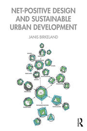 Net-Positive Design and Sustainable Urban Development - 1st Edition book cover
