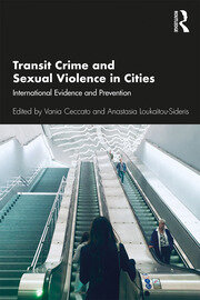 Transit Crime and Sexual Violence in Cities : International Evidence and Prevention - 1st Edition book cover