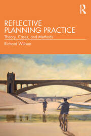 Reflective Planning Practice : Theory, Cases, and Methods - 1st Edition book cover