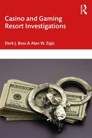 Casino and Gaming Resort Investigations - 1st Edition book cover