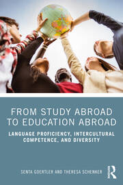 From Study Abroad to Education Abroad - 1st Edition book cover