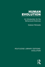 Human Evolution: An Introduction for the Behavioural Sciences
