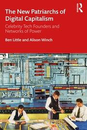 The New Patriarchs of Digital Capitalism - 1st Edition book cover