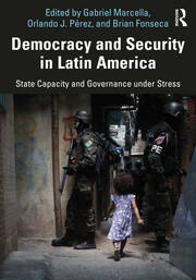 Democracy and Security in Latin America - 1st Edition book cover