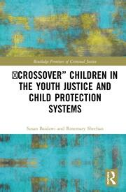 'Crossover' Children in the Youth Justice and Child Protection Systems -  1st Edition book cover