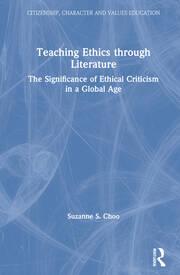 Teaching Ethics through Literature - 1st Edition book cover