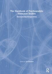 The Handbook of Psychoanalytic Holocaust Studies - 1st Edition book cover