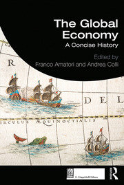 The Global Economy : A Concise History - 1st Edition book cover