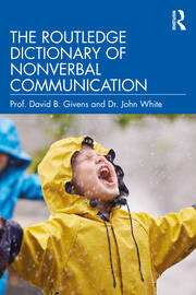 The Routledge Dictionary of Nonverbal Communication