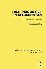 Oral Narrative in Afghanistan - 1st Edition book cover