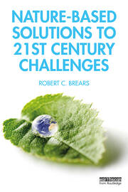 Nature-Based Solutions to 21st Century Challenges - 1st Edition book cover