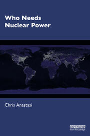 Who Needs Nuclear Power - 1st Edition book cover