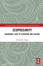 Ecoprecarity: Vulnerable Lives in Literature and Culture