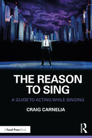 The Reason to Sing : A Guide to Acting While Singing - 1st Edition book cover