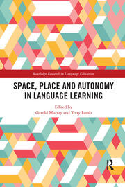 Space, Place and Autonomy in Language Learning - 1st Edition book cover