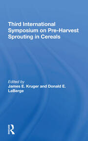 Third International Symposium On Preharvest Sprouting In Cereals - 1st Edition book cover