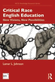 Critical Race English Education - 1st Edition book cover