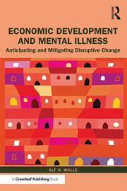Economic Development and Mental Illness - 1st Edition book cover