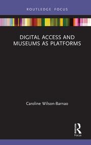 Digital Access and Museums as Platforms