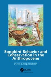 Songbird Behavior and Conservation in the Anthropocene - 1st Edition book cover