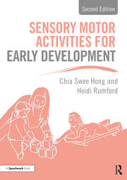 Sensory Motor Activities for Early Development - 2nd Edition book cover