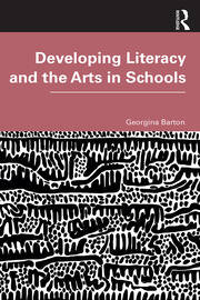 Developing Literacy and the Arts in Schools - 1st Edition book cover