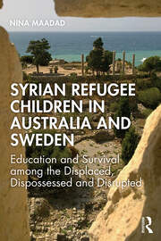 Syrian Refugee Children in Australia and Sweden - 1st Edition book cover