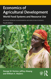 Economics of Agricultural Development - 4th Edition book cover