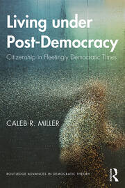 Living under Post-Democracy - 1st Edition book cover