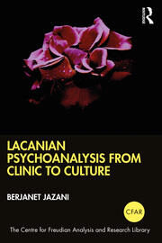 Lacanian Psychoanalysis from Clinic to Culture - 1st Edition book cover