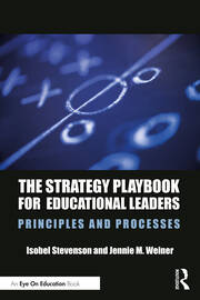 The Strategy Playbook for Educational Leaders - 1st Edition book cover
