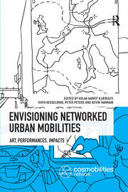Envisioning Networked Urban Mobilities - 1st Edition book cover