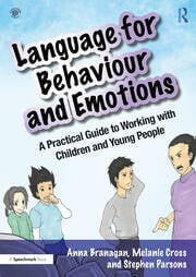Language for Behaviour and Emotions : A Practical Guide to Working with Children and Young People - 1st Edition book cover