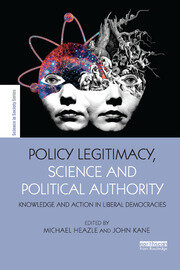 Policy Legitimacy, Science and Political Authority - 1st Edition book cover