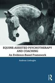 Equine-Assisted Psychotherapy and Coaching - 1st Edition book cover